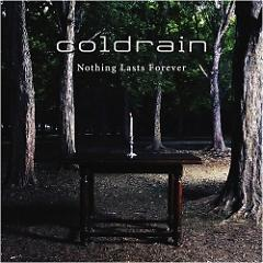 Nothing Lasts Forever - coldrain