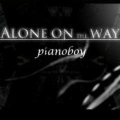 Alone on the way - Piano Boy