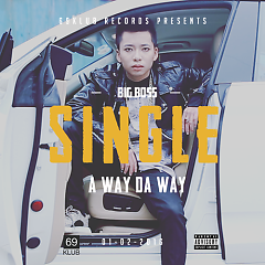 A Way Da Way - Big Boss