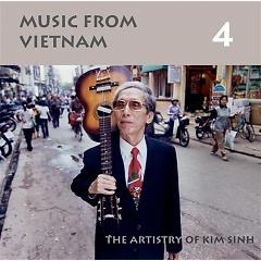 Music From Vietnam, Vol. 4 - The Artistry of Kim Sinh, Guitar - Various Artists