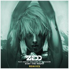Stay The Night (Remixes) - EP - Zedd ft. Hayley Williams