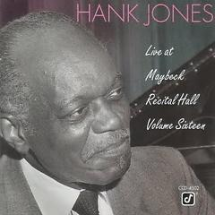 Live at Maybeck Recital Hall Vol. 16 - Hank Jones