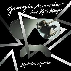 Right Here, Right Now [Remixes] - EP - Giorgio Moroder ft. Kylie Minogue