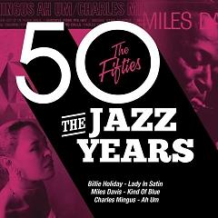 The Jazz Years, The Fifties (CD 2) - Various Artists