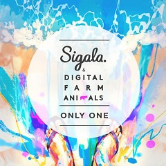 Only One (Single) - Sigala