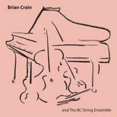 Brian Crain And The Bc String Ensemble - Brian Crain