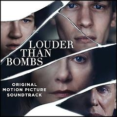 Louder Than Bombs OST - Various Artists