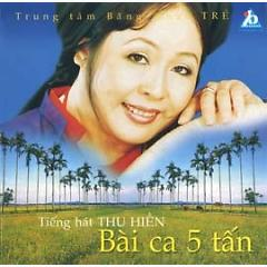 Bài Ca Năm Tấn - Thu Hiền