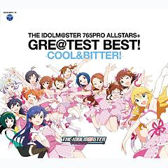 THE iDOLM@STER 765PRO ALLSTARS+ GRE@TEST BEST! -COOL&BITTER!- (CD2) - THE iDOLM@STER