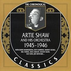 Artie Shaw & His Orchestra — 1945-1946 (CD2) - Artie Shaw