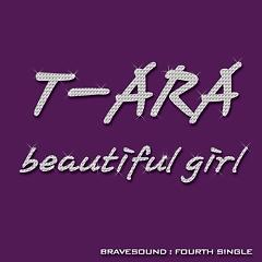 Beautiful Girl - T-Ara ft. Brave Brothers