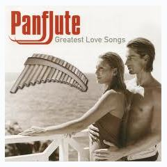 Panflute - Greatest Love Songs CD 1 - Various Artists