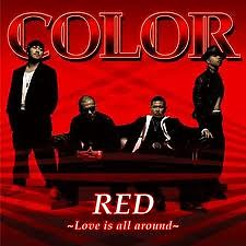 Red ~Love Is All Around~ - Color