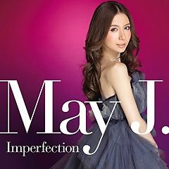 Imperfection - May J.