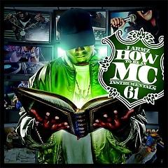 How To Be An MC 61 (CD1) - Various Artists