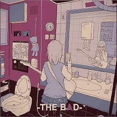 -THE BAD- - Various Artists