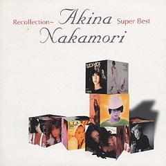 Recollection - Akina Nakamori Super Best (CD1) - Akina Nakamori