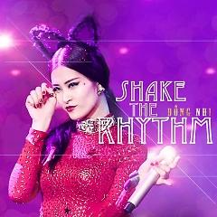 Album Shake The Rhythm (Remix) - Đông Nhi