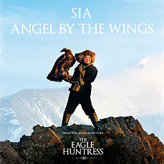 Angel By The Wings (Single) - Sia
