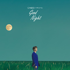 Good Night (Single) - CANDO