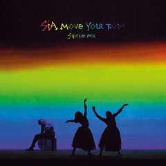 Move Your Body (Single Mix) - Sia