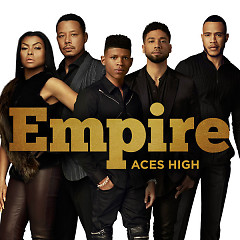 Aces High (Single) - Empire Cast