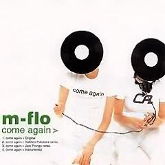 Come Again - M Flo