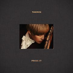 Press It - Taemin ((SHINee)) - TAEMIN