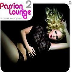 Passion Lounge 2 CD1 - Various Artists