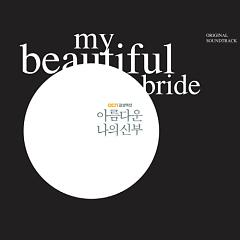 My Beautiful Bride OST - Various Artists