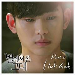 You Who Came From The Stars OST Part.6 - Huh Gak