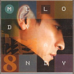 The Melody Andy Vol.8 (CD1) - Lưu Đức Hoa