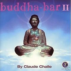 Buddha Bar 2 - Party 2 - Claude Challe