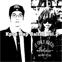 Kpop Rap Ballad Vol.2 - Various Artists