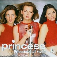 Princess - Princesses Of Violin