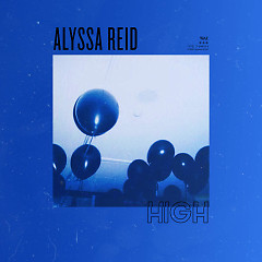 High (Single) - Alyssa Reid