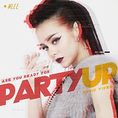 Album Party Up - MLee