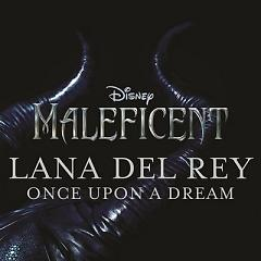 Once Upon A Dream (Single) - Lana Del Rey