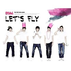 Let's Fly (EP)  - B1A4