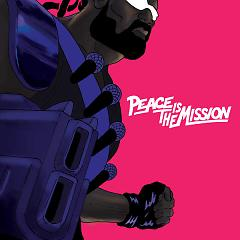 Peace Is The Mission - Major Lazer