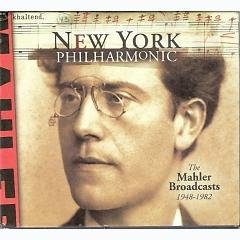 The Mahler Broadcasts 1948-1982 Disc 7 - New York Philharmonic