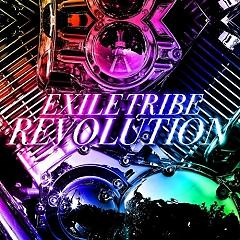 EXILE TRIBE REVOLUTION - EXILE TRIBE