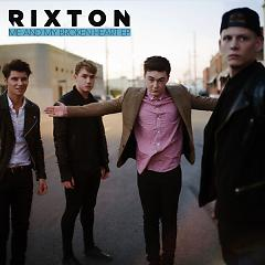 Me And My Broken Heart - EP - Rixton