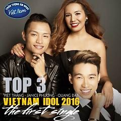 Top 3 Vietnam Idol 2016 (The First Single) - Việt Thắng