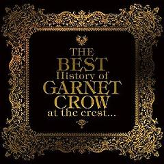 The Best History of GARNET CROW at the Crest Cd2 - Garnet Crow