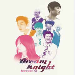 Dream Knight Special OST - JB
