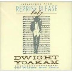Reprise Please Baby  The Warner Bros (CD8) - Dwight Yoakam