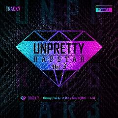 Unpretty Rapstar 3 Track 7 (Single) - Nada