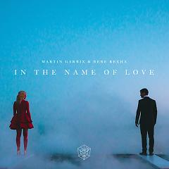 In The Name Of Love (Single),Bebe Rexha - Martin Garrix