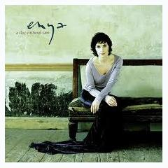 A Day Without Rain - Enya
